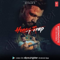 Honey Trap song download by Nyvaan