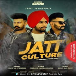 Jatt Culture song download by Jassi Jawandha