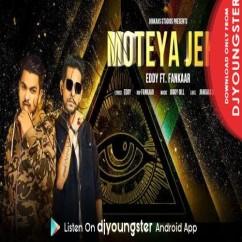 Moteya Jeha song download by Eddy