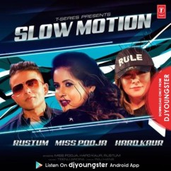 Slow Motion song download by Miss Pooja