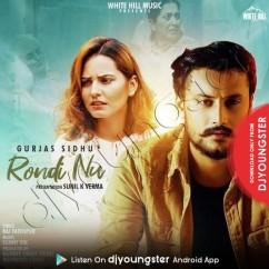 Rondi Nu song download by Gurjas Sidhu