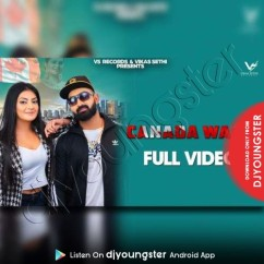Canada Waali song download by Anter Chahal