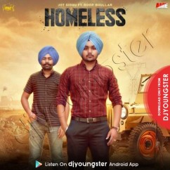 Homeless song download by Jot Sidhu