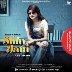Slim Jatti song download by Arsh Kaur