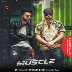 Muscle Car song download by Raj Ranjodh