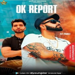 Ok Report song download by AB Music