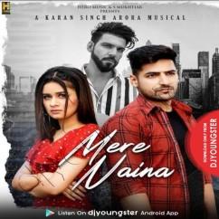 Mere Naina song download by Karan Singh Arora