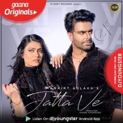 Jatta Ve song download by Mankirt Aulakh