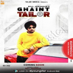 Ghaint Tailor song download by Bill Jahangir