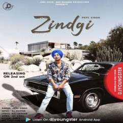 Zindgi song download by Pepc Singh