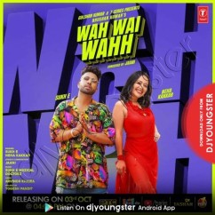 Wah Wai Wahh song download by Neha Kakkar