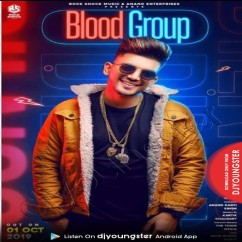 Blood Group song download by Dillnoor