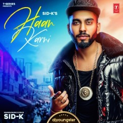 Haan Karni song download by Sid K