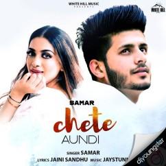 Chete Aundi song download by Samar