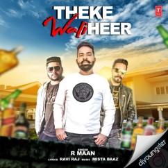 Theke Wali Heer song download by R Maan