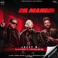 Dil Mangdi song download by Jazzy B
