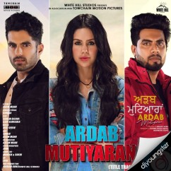 Ardab Mutiyaran Title Track song download by Singga