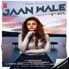 Jaan Wale song download by Raashi Sood