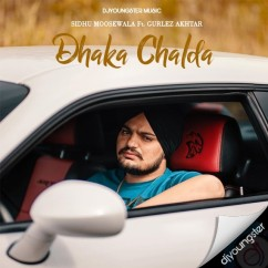 Dhaka Chalda song download by Sidhu Moosewala