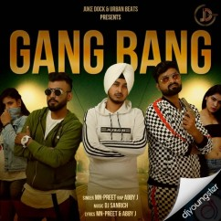 Gang Bang song download by MN-Preet
