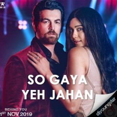 So Gaya Yeh Jahan song download by Jubin Nautiyal