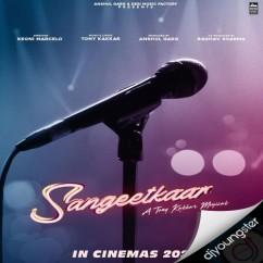 Sangeetkaar song download by Tony Kakkar