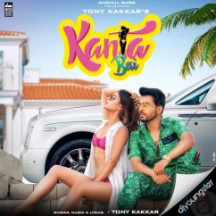 Kanta Bai song download by Tony Kakkar