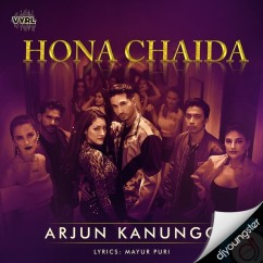 Hona Chaida song download by Arjun Kanungo