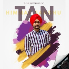 Tan song download by Himmat Sandhu