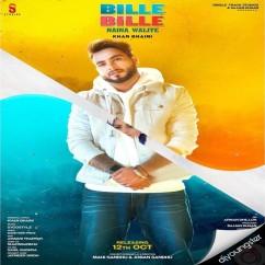 Bille Bille Naina Waliye song download by Khan Bhaini
