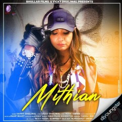 Mithian song download by Sammy Dhaliwal