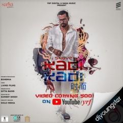 Kadi Kadi song download by Bohemia