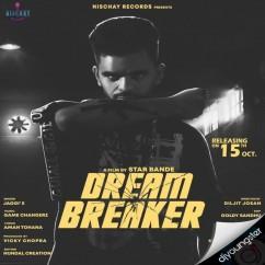Dream Breaker song download by Jaggi E