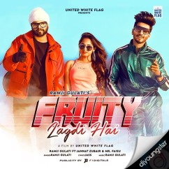 Fruity Lagdi Hai song download by Ramji Gulati
