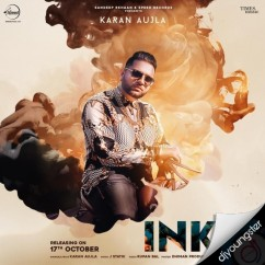 Ink song download by Karan Aujla