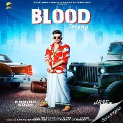 Blood Group song download by Dilnoor