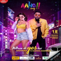 Aaho Mittran Di Yes Hai song download by Badshah