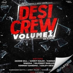 Desi Crew Volume 1 song download by Jassi Gill