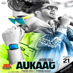 Aukaat song download by Jassi Gill