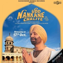 Udd Nankane Chaliye song download by Sukshinder Shinda
