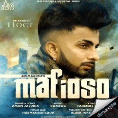 Mafioso song download by Aman Jaluria