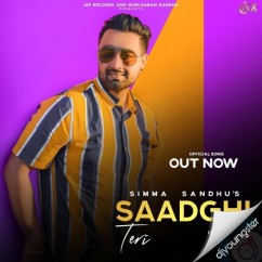 Saadhgi song download by Simma Sandhu