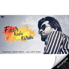 Fikar Nahi Karda song download by Jashan Grewal