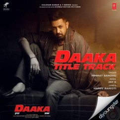 Daaka Title Song song download by Himmat Sandhu