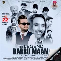 The Legend Babbu Maan song download by Gurmeet Dhindsa
