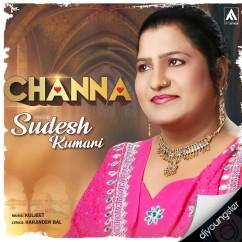 Channa song download by Sudesh Kumari