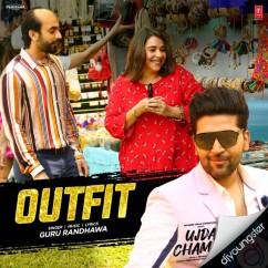 Outfit song download by Guru Randhawa