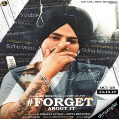 Forget About It song download by Sidhu Moosewala