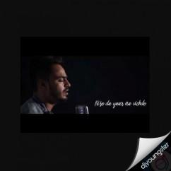 Kise Da Yaar Na Vichde (Cover Song) song download by Jonty Narula