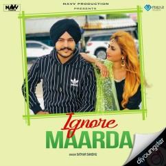 Ignore Maarda song download by Satkar Sandhu